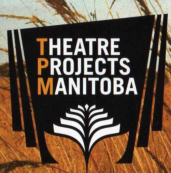 Theatre Projects Manitoba company